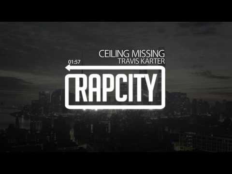 Travis Karter - Ceiling Missing [prod. Boske]
