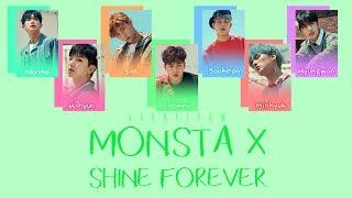MONSTA X (몬스타엑스) - SHINE FOREVER [Lyrics Han|Rom|Eng]
