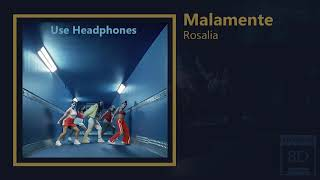 ROSALÍA - MALAMENTE  ( Audio 8D )