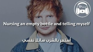 Ed Sheeran - Happier (lyrics)مترجمة عربي