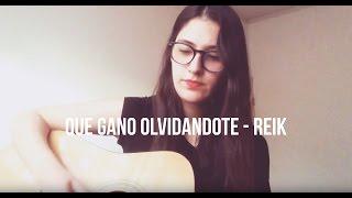 Qué Gano Olvidándote - Reik (Cover) - Mafer González