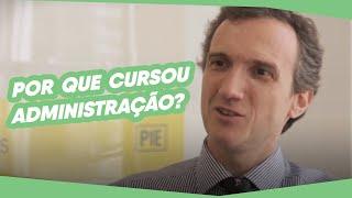 Florian Bartunek: Por que decidiu cursar Administração?