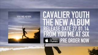 Champagne Wishes // Cavalier Youth // You Me At Six + DL