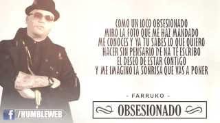 Obsesionado - Farruko (Letra) | Reggaeton 2015