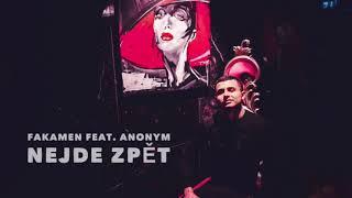 FAKAMEN feat. ANONYM - NEJDE ZPĚT