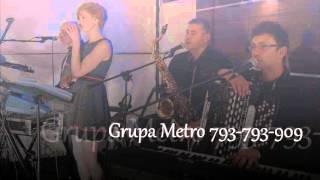 By coś zostało z tych dni (cover) - Grupa Metro