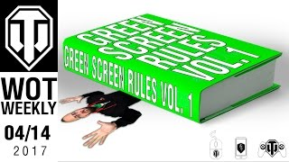 World of Tanks Weekly #7 - Green Screen Rules Vol. 1