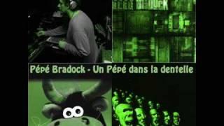 Pépé Bradock - Un Pépé dans la dentelle
