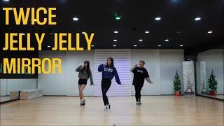 """[목동댄스]TWICE(트와이스) """"JELLY JELLY(젤리젤리)""""안무거울모드 MIRRORED COVER BY JH댄스"""