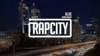 Ryan Oakes - Glue (prod. Sugar Hollows)