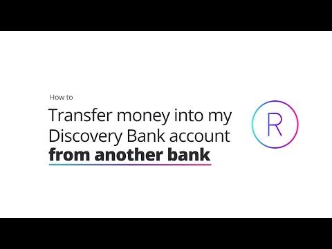 How to transfer money into my Discovery Bank account from another bank