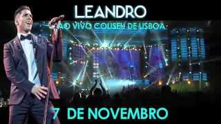 LEANDRO | ENCERRAMENTO TOUR 2015 - 7 Novembro