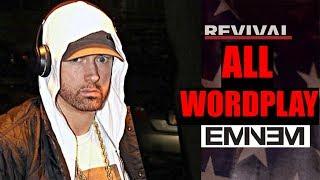 All Wordplay in Eminem's Revival - (River, Believe, Framed, Heat, & More!)