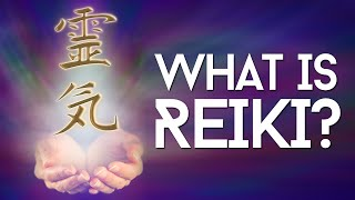 What is Reiki Healing And How Does Reiki Work?