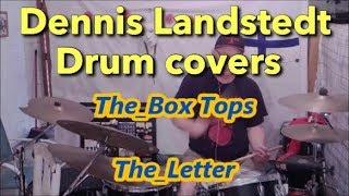 The Box Tops,  The Letter, Dennis Landstedt Drum Covers