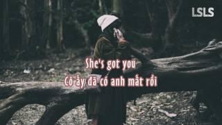 [Lyrics + Vietsub] She's Got You - Melanie Martinez