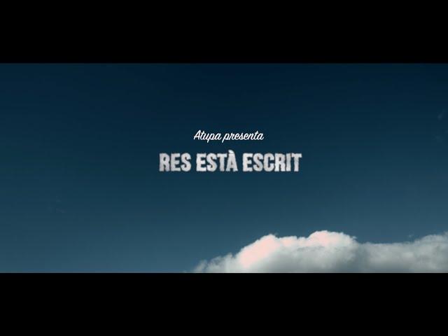 """Vídeo de """"Res està escrit"""" de Atupa"""