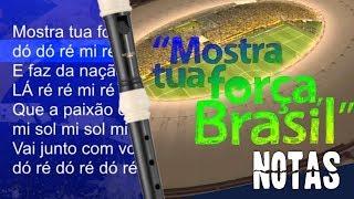 Mostra tua força, Brasil - Notas para flauta doce