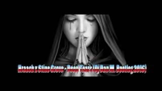 Hraach x Stine Grove   Deep Tears Dj Dan M  Bootleg 2016