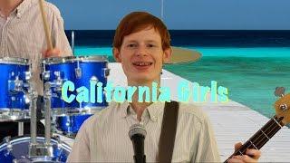The Beach Boys-California Girls (Cover)