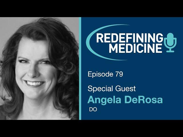 Dr. DeRosa Special Interview on Redefining Medicine