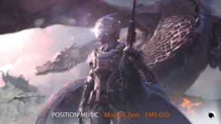 Position Music (2WEI) - Mission Zero - Epic Music Stars 050