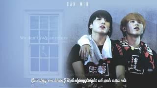 [ENG+VIETSUB] We Don't Talk Anymore pt.2 - Jungkook & Jimin (Cover)