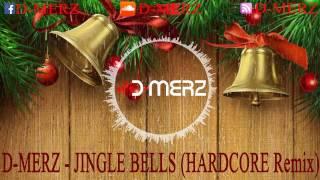 D-Merz - Jingle Bells 2017 (hardcore)