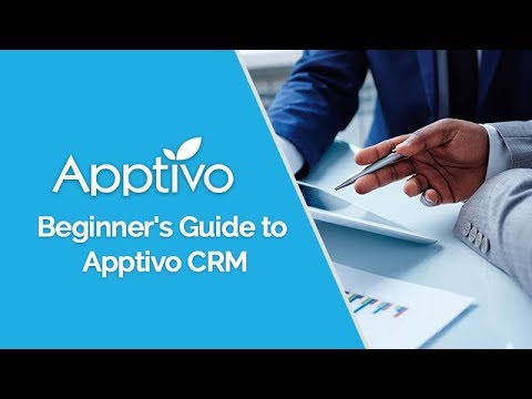 Introduction to Using Apptivo CRM - An End-User Guide