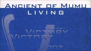 Ancient Of Mumu - Living (LMP Vs. Axel Coon Edit) (2002)