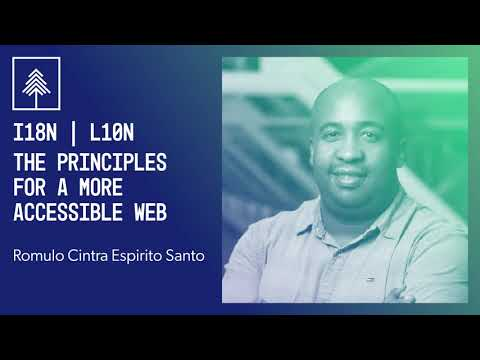 video thumbnail for i18n, l10n & Principles for a More Accessible Web | Romulo Cintra Espirito Santo | CascadiaJS 2020