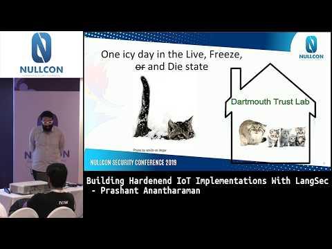 Building Hardened IoT Implementations With LangSec  | Prashant Anantharaman