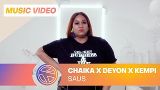 Chaika ft. Deyon & Kempi - Saus (Prod. Getamilli)