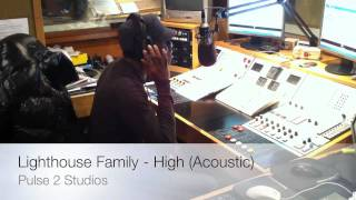 Lighthouse Family -  High Acoustic Version