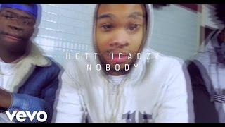 Hott Headzz - Nobody