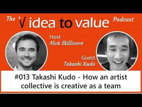 #013 Takashi Kudo - How an artist collective is creative as a team