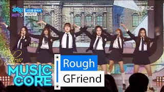 [HOT] GFriend - Rough, 여자친구 - 시간을 달려서, Show Music core 20160213