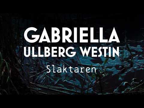 Slaktaren av Gabriella Ullberg Westin