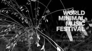 Muziekgebouw aan 't IJ | World Minimal Music Festival 2017 | 5 t/m 9 april 2017