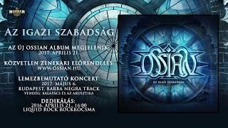 Ossian   Az igazi szabadság Albumelőzetes (Hivatalos előzetes / Official teaser)