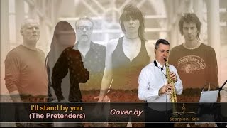 I'll stand by you - The Pretenders (A Smooth Sax Cover)
