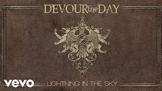 Devour The Day - Lightning In The Sky (Pseudo Video)