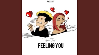 Feeling You
