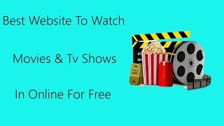 Best websites to watch movies & tv shows in online for free