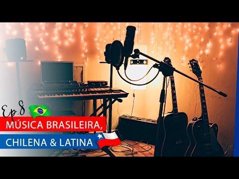 Músico Chileno fala sobre a Música Brasileira - Ep. 8 | La Mirada Chilena