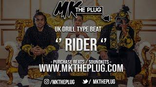 '' RIDER ''   UK DRILL TYPE BEAT   @MKTHEPLUG