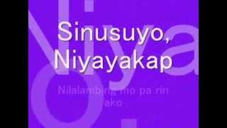 Sinusuyo, Niyayakap by: Manilyn Reynes