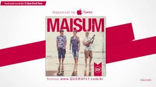 Fly - O Que Você Tem ft. MaelMaria [Official Audio]