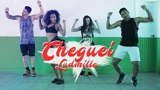 Cheguei - Ludmilla | Coreografia | Shake It!