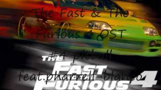 The Fast and the Furious 4 OST #4 pitbull(feat.pharrell)-blanco